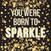Crystal Card Kit | Diamond painting Born To Sparkle